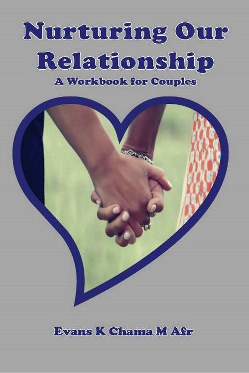 Nurturing Our Relationship